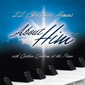 22 Christmas Hymns About Him