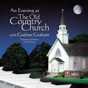 An Evening at The Old Country Church - Vol. II