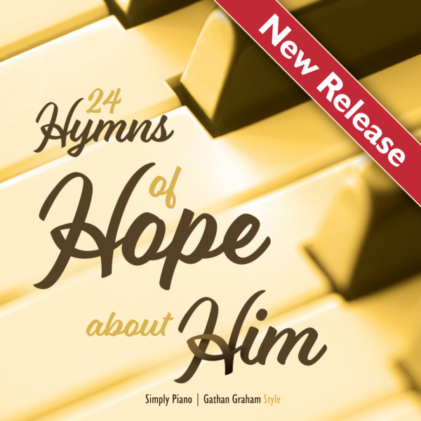 Hymns of Hope About Him New Release